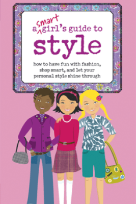 A Smart Girl's Guide to Style - Sharon Cindrich