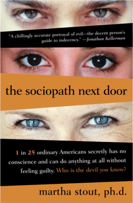 The Sociopath Next Door - Martha Stout, Ph.D. pdf download