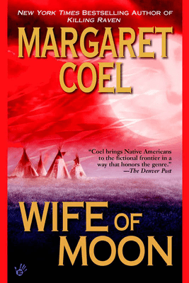 Wife of Moon - Margaret Coel