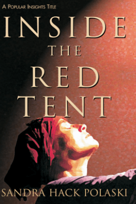 Inside the Red Tent - Sandra Hack Polaski