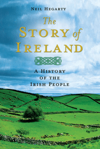 The Story of Ireland - Neil Hegarty pdf download
