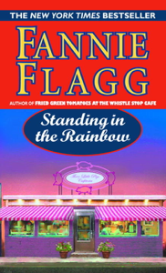 Standing in the Rainbow - Fannie Flagg pdf download