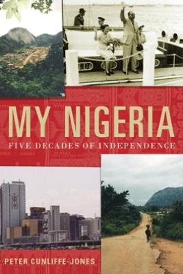 My Nigeria - Peter Cunliffe-Jones
