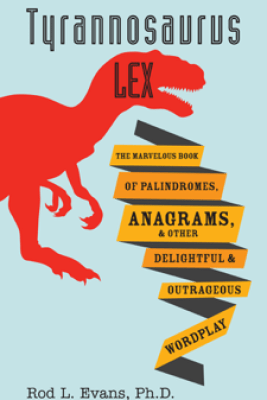 Tyrannosaurus Lex - Rod L. Evans, Ph.D.