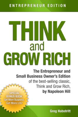 Think and Grow Rich - Greg Habstritt & Napoleon Hill
