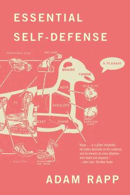 Essential Self-Defense - Adam Rapp