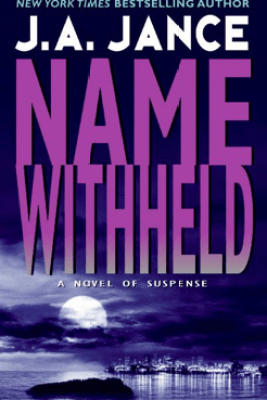 Name Withheld - J. A. Jance