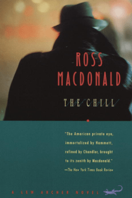 The Chill - Ross MacDonald