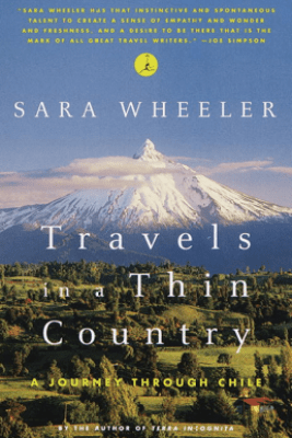 Travels in a Thin Country - Sara Wheeler