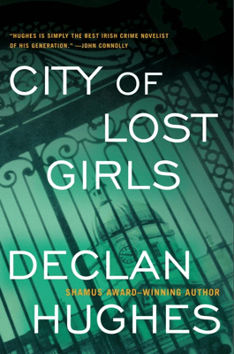 City of Lost Girls - Declan Hughes pdf download