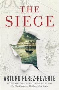 The Siege - Arturo Pérez-Reverte & Frank Wynne pdf download