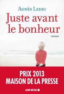 Juste avant le bonheur - Agnès Ledig pdf download