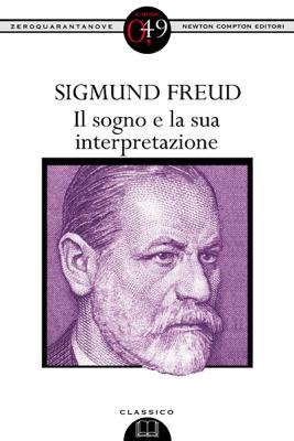 Il sogno e la sua interpretazione - Sigmund Freud pdf download
