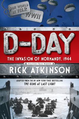 D-Day - Rick Atkinson