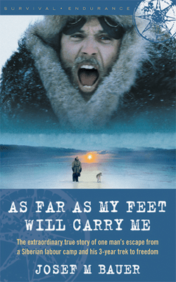 As Far as My Feet Will Carry Me - Josef M. Bauer pdf download