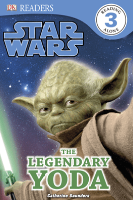 DK Readers L3: Star Wars: The Legendary Yoda (Enhanced Edition) - Catherine Saunders