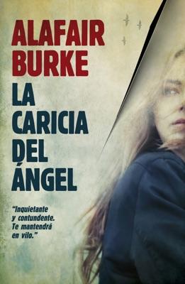 La caricia del Angel - Alafair Burke pdf download