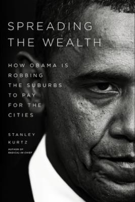 Spreading the Wealth - Stanley Kurtz