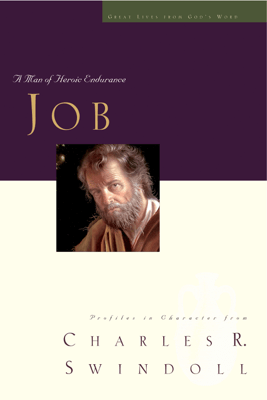 Great Lives: Job - Charles R. Swindoll