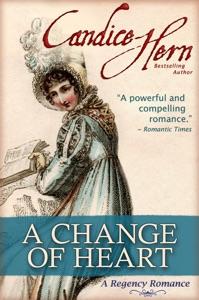 A Change of Heart (A Regency Romance) - Candice Hern pdf download