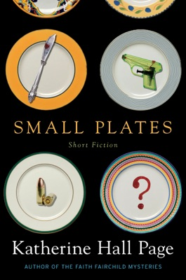 Small Plates - Katherine Hall Page pdf download