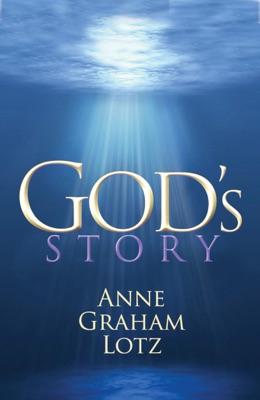 God's Story - Anne Graham Lotz pdf download