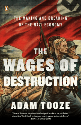 The Wages of Destruction - Adam Tooze pdf download