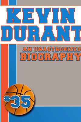 Kevin Durant - Belmont & Belcourt Biographies