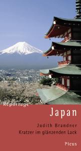 Reportage Japan. Kratzer im glänzenden Lack - Judith Brandner pdf download
