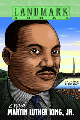 Meet Martin Luther King, Jr. - James T. de Kay