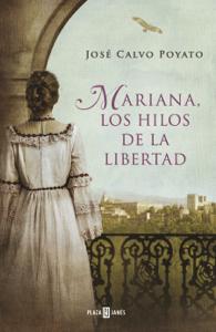 Mariana, los hilos de la libertad - José Calvo Poyato pdf download