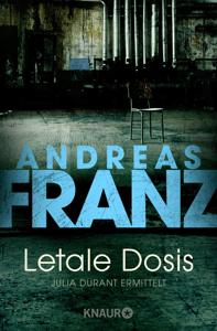 Letale Dosis - Andreas Franz pdf download