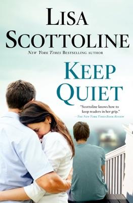 Keep Quiet - Lisa Scottoline pdf download