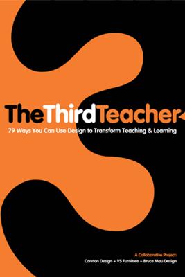 The Third Teacher - OWP/P Architects, VS Furtniture & Bruce Mau Design