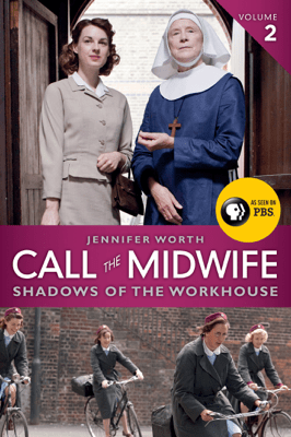 Call the Midwife: Shadows of the Workhouse - Jennifer Worth pdf download