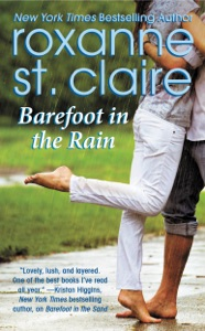 Barefoot in the Rain - Roxanne St. Claire pdf download