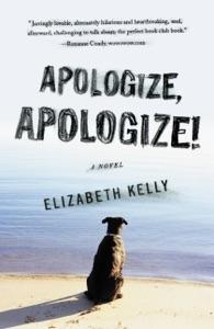 Apologize, Apologize! - Elizabeth Kelly pdf download