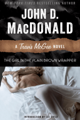The Girl in the Plain Brown Wrapper - John D. MacDonald & Lee Child
