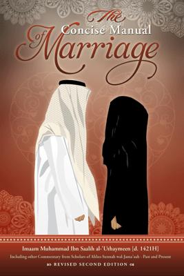 The Concise Manual of Marriage - Imaam Muhammad Ibn Saalih al-'Uthaymeen