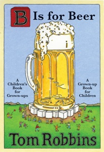 B Is for Beer - Tom Robbins pdf download