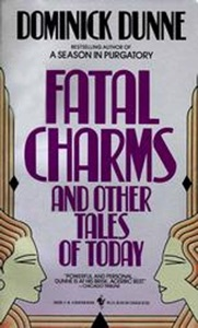 Fatal Charms - Dominick Dunne pdf download