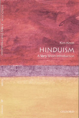 Hinduism: A Very Short Introduction - Kim Knott