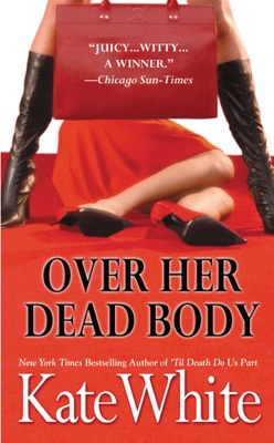 Over Her Dead Body - Kate White pdf download