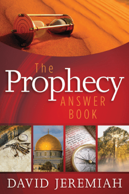 The Prophecy Answer Book - Dr. David Jeremiah pdf download