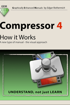 Compressor 4 - How It Works - Edgar Rothermich