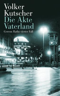 Die Akte Vaterland - Volker Kutscher pdf download