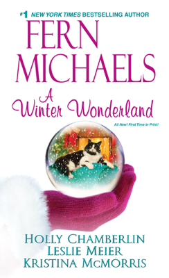 A Winter Wonderland - Fern Michaels, Holly Chamberlin, Kristina McMorris & Leslie Meier pdf download