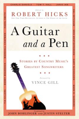 A Guitar and a Pen - Robert Hicks, John Bohlinger & Justin Stelter