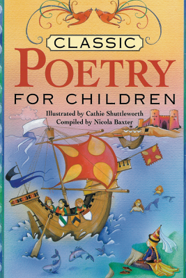 Classic Poetry for Children - Nicola Baxter
