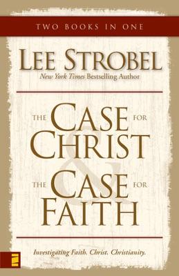 Case for Christ/Case for Faith Compilation - Lee Strobel pdf download